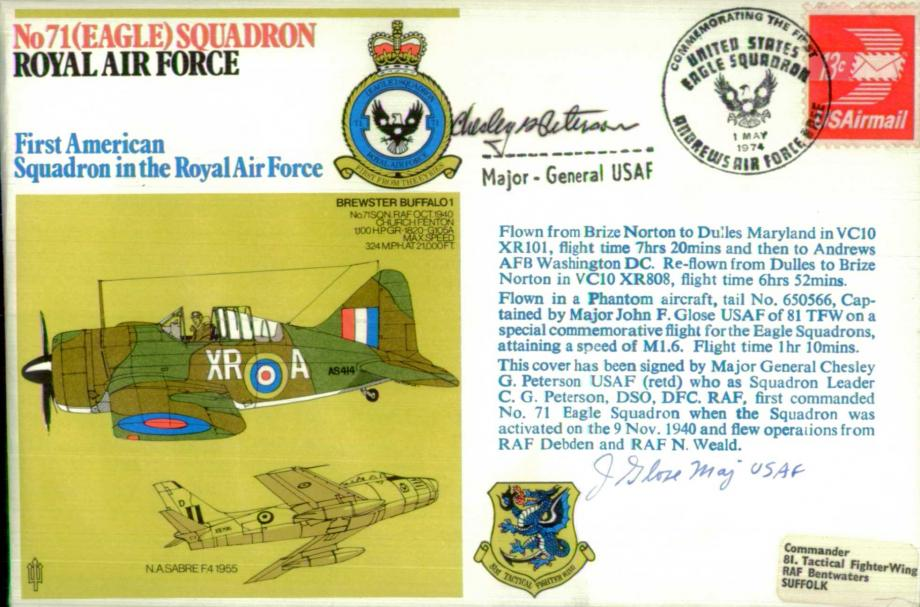 No 71(Eagle) Squadron cover Signed by  Chesley Peterson USAF Cdr of 71 Squadron from 1940 and John Glose USAF