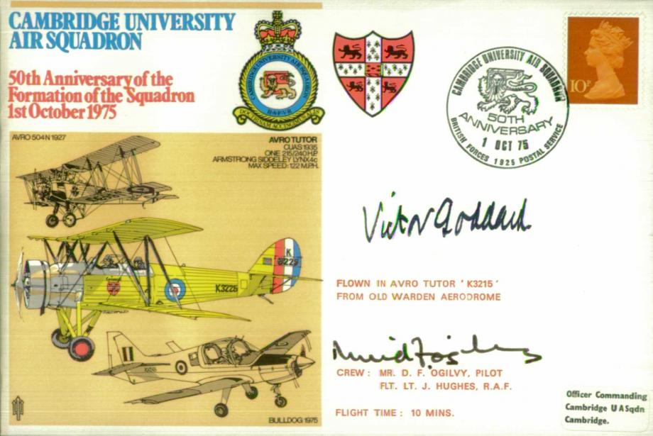 Cambridge University Air Squadron cover Signed by Tutor pilot D F Ogilvy and Sir Victor Goddard