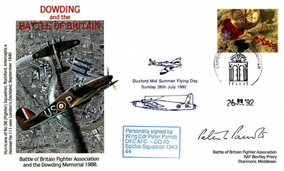 Battle of Britain Dowding Cover Signed P Parrott A BoB Pilot