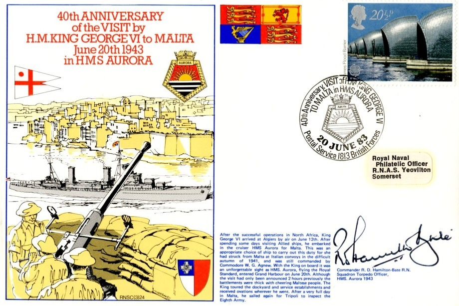 King George VI to Malta in HMS Aurora cover Signed by Commander R D Hamilton-Bate the Squadron Torpedo Officer on HMS Aurora in 1943